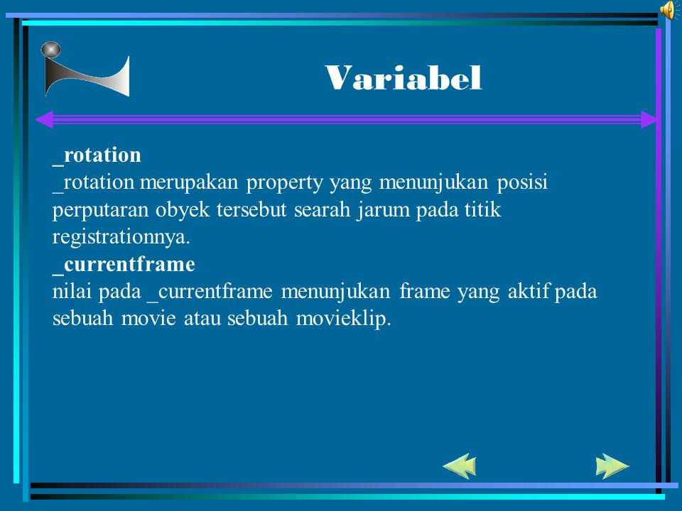 Variabel _rotation _rotation merupakan property yang menunjukan posisi perputaran obyek tersebut searah jarum pada titik registrationnya. _currentfram