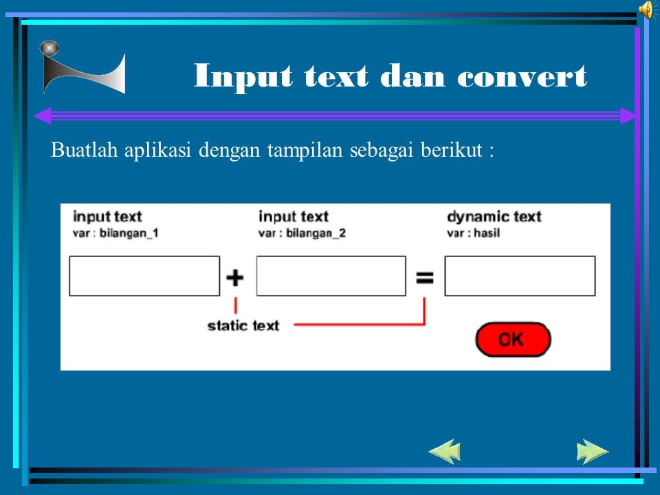 Input text dan convert Buatlah aplikasi dengan tampilan sebagai berikut :