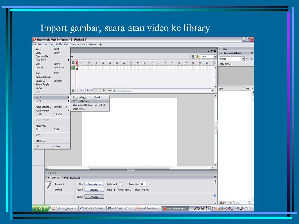 Import gambar, suara atau video ke library