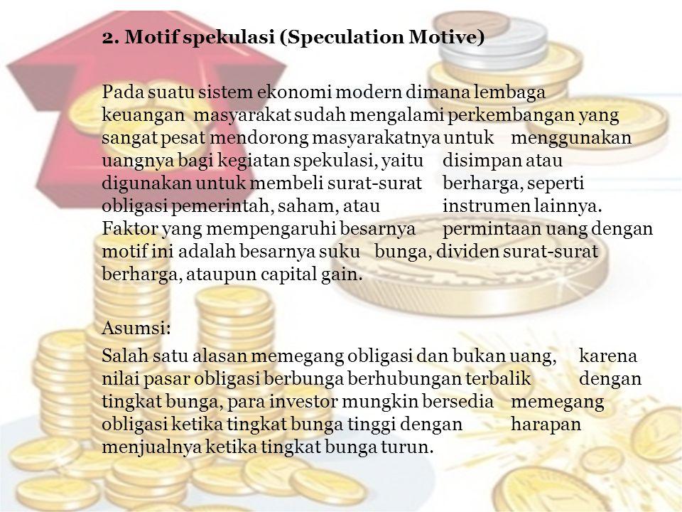 KESIMPULAN Kebijakan Moneter bertumpu pada hubungan antara tingkat bunga dalam suatu perekonomian, yaitu harga di mana uang yang bisa dipinjam, dan pasokan total uang.