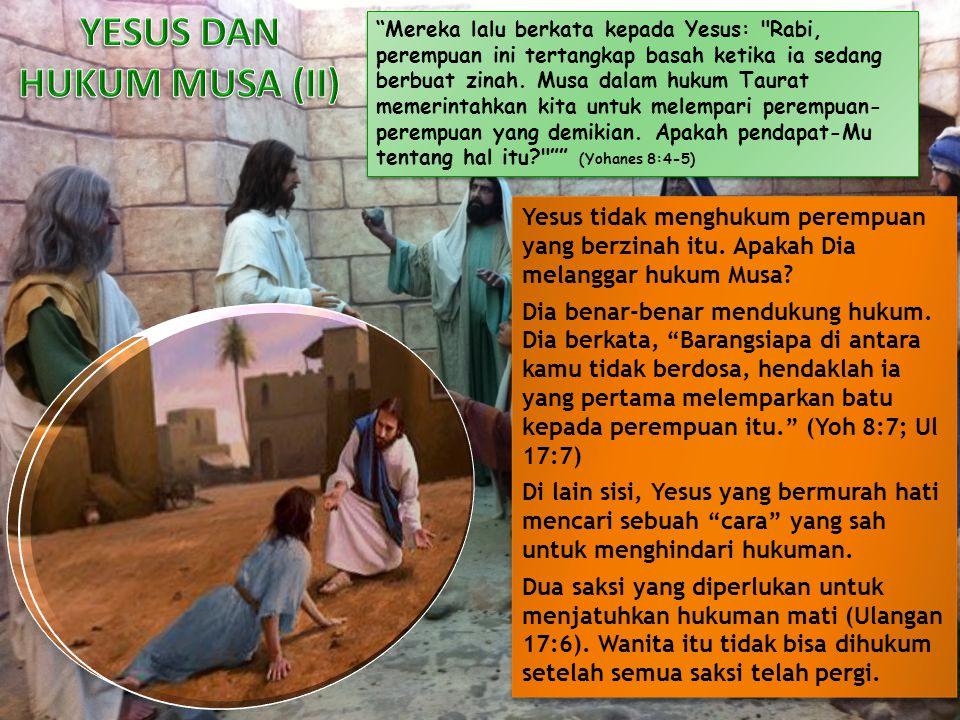 Mereka lalu berkata kepada Yesus: Rabi, perempuan ini tertangkap basah ketika ia sedang berbuat zinah.