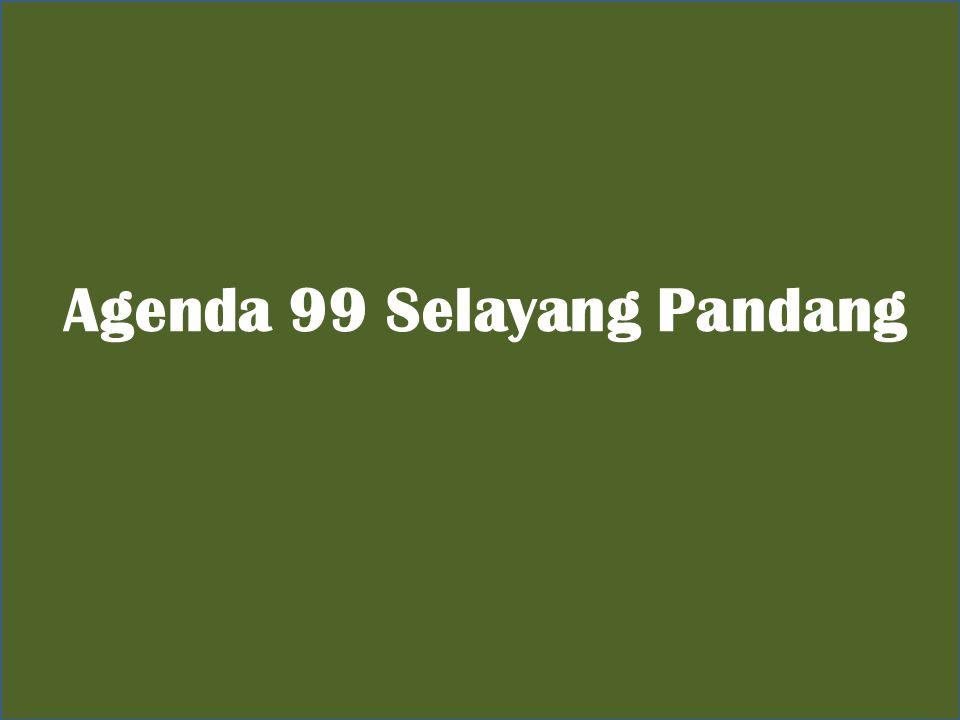 Agenda 99 Selayang Pandang