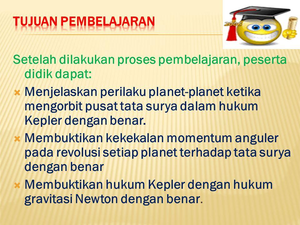 Menganalisis gerak planet dalam tata surya berdasarkan hukum Kepler.