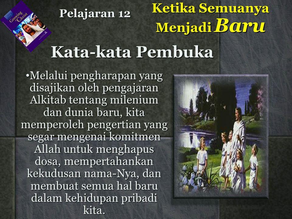•Pada masa milenium orang- orang kudus ikut serta dalam musyawarah penghakiman yang mengkaji kasus-kasus orang yang tidak selamat di bumi dan para malaikat yang jatuh dalam dosa.