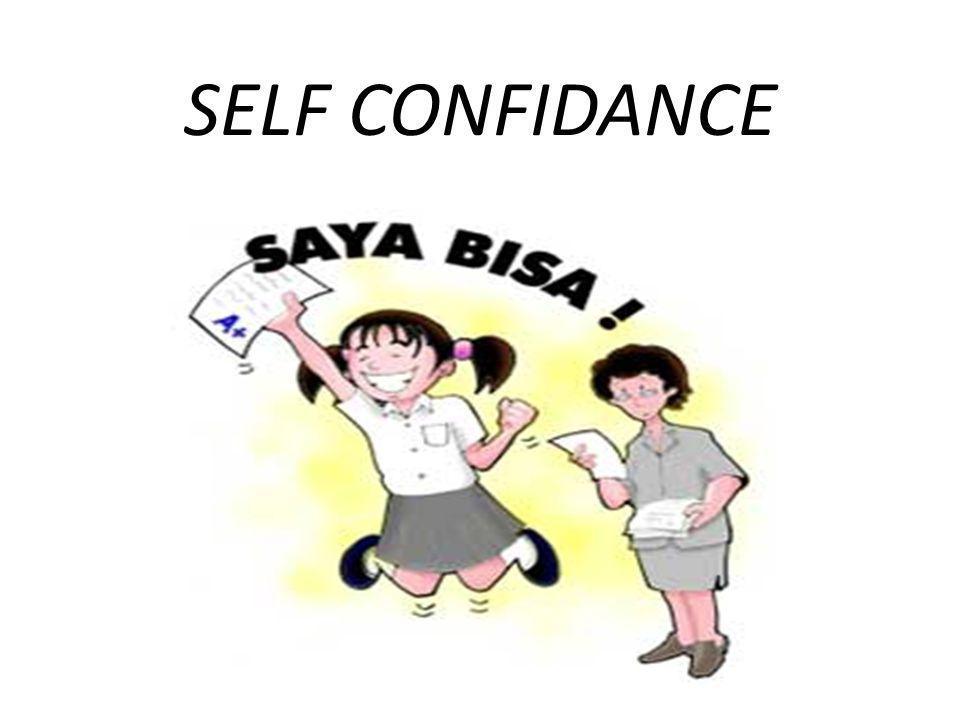 SELF CONFIDANCE