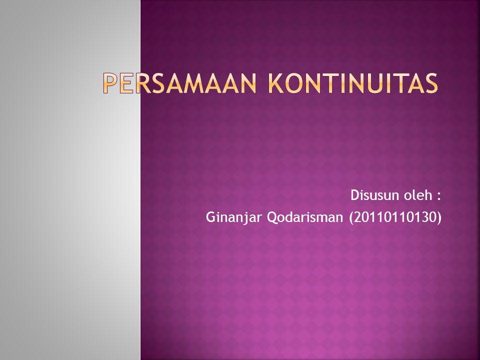 Disusun oleh : Ginanjar Qodarisman (20110110130)
