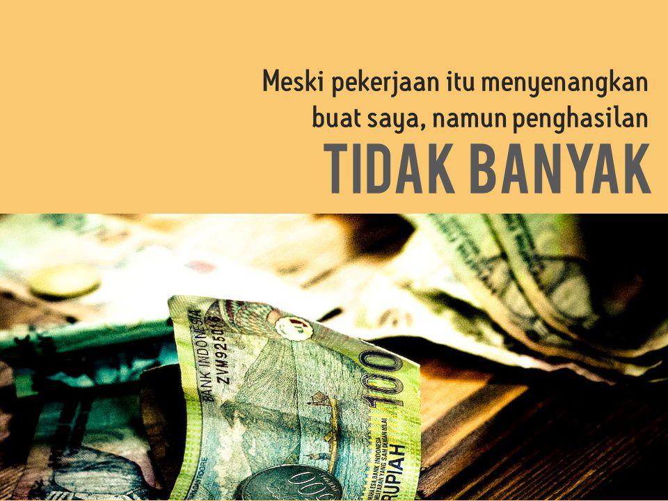 Saya harus mengatur uang agar biaya kontrak rumah petak sebesar 120 ribu rupiah setiap bulan selalu bisa terbayar pada saatnya