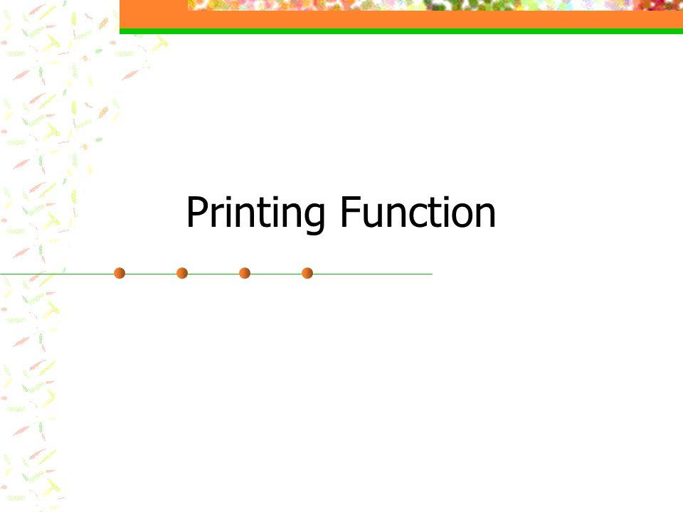 Printing Function
