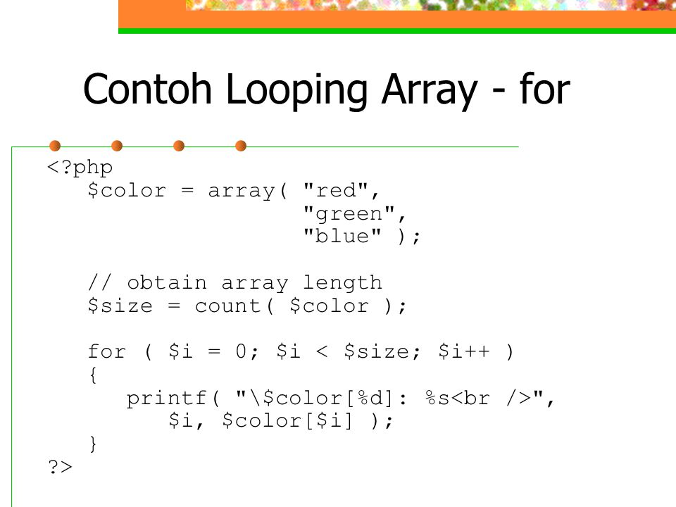 Contoh Looping Array - for <?php $color = array(