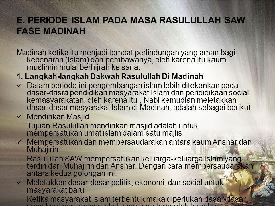 c). Dakwah Keluar Kota Mekah Karena di mekah dakwah nabi Muhammad SAW mendapat rintangan dan tekanan, pada akhirnya Nabi memutuskan untuk berdakwah ke