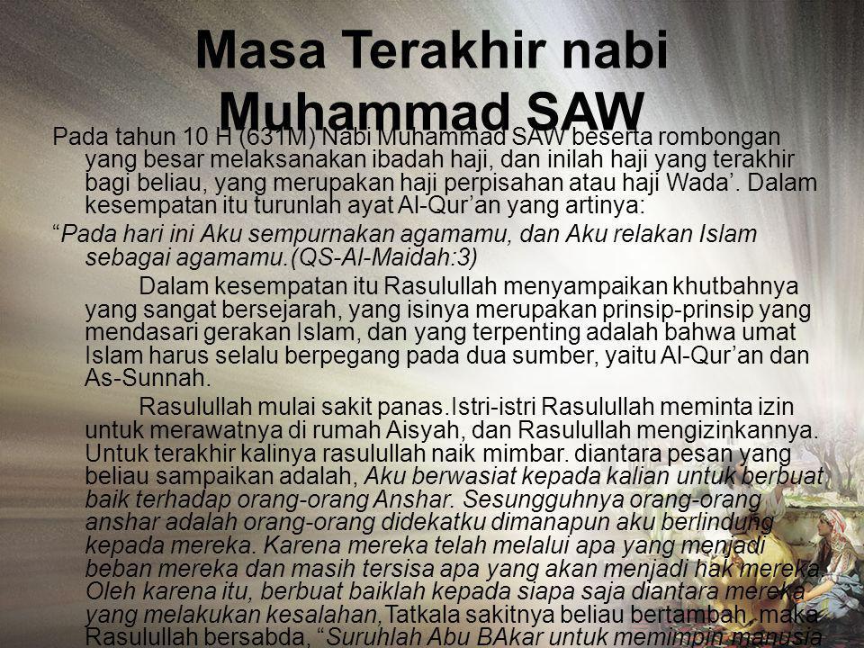 Peperangan pada masa Rasulullah •Perang badar (17 Ramadhan 2H) •Perang Uhud (Sya'ban 3H) •Perang Khandaq (Syawal 5H) •Perang Mut'ah (8H) •Penaklukan K