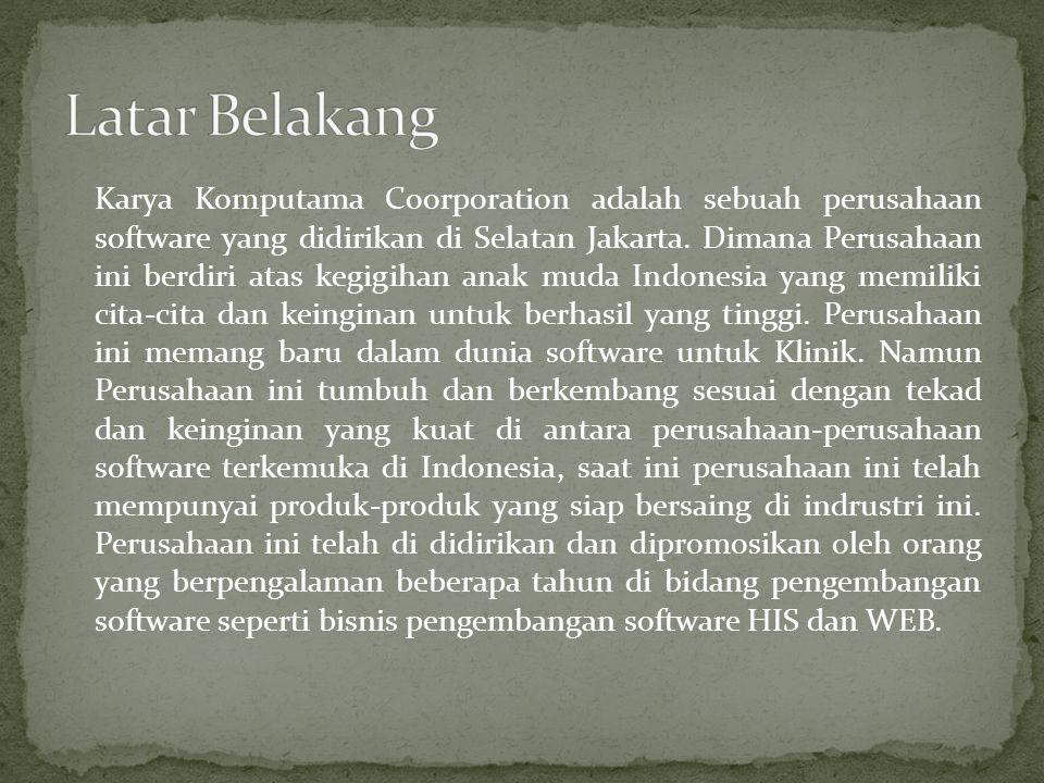 Karya Komputama Coorporation adalah sebuah perusahaan software yang didirikan di Selatan Jakarta. Dimana Perusahaan ini berdiri atas kegigihan anak mu