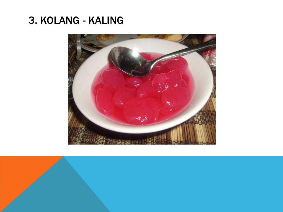 3. KOLANG - KALING