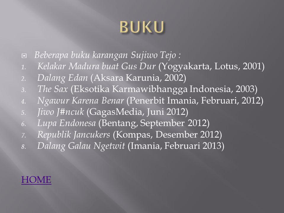 1.Pada Suatu Ketika (1998) 2. Pada Sebuah Ranjang (1999) 3.
