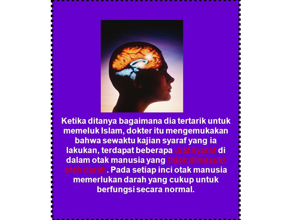Setelah membuat kajian yang memakan waktu, akhirnya dia menemukan bahwa darah tidak akan memasuki urat syaraf di dalam otak tersebut melainkan ketika seseorang tersebut bersembahyang, yaitu ketika sujud