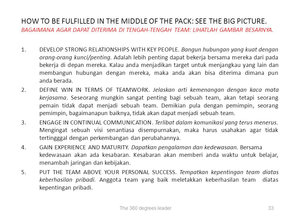 The 360 degrees leader33 HOW TO BE FULFILLED IN THE MIDDLE OF THE PACK: SEE THE BIG PICTURE. BAGAIMANA AGAR DAPAT DITERIMA DI TENGAH-TENGAH TEAM: LIHA