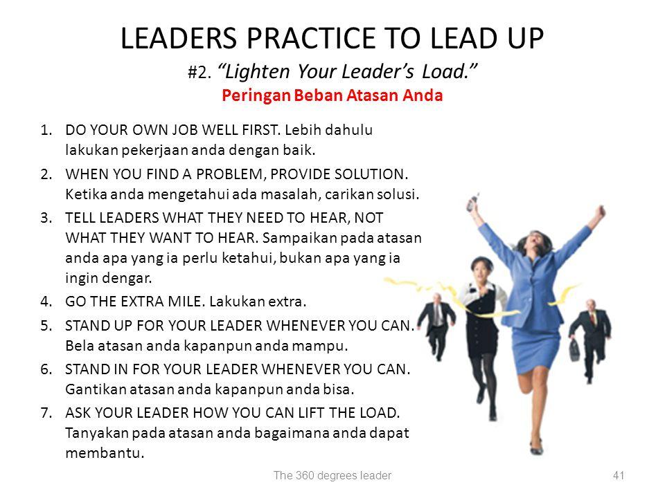 1.DO YOUR OWN JOB WELL FIRST.Lebih dahulu lakukan pekerjaan anda dengan baik.