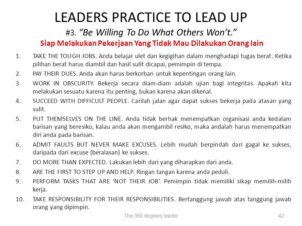 1.TAKE THE TOUGH JOBS.Anda belajar ulet dan kegigihan dalam menghadapi tugas berat.