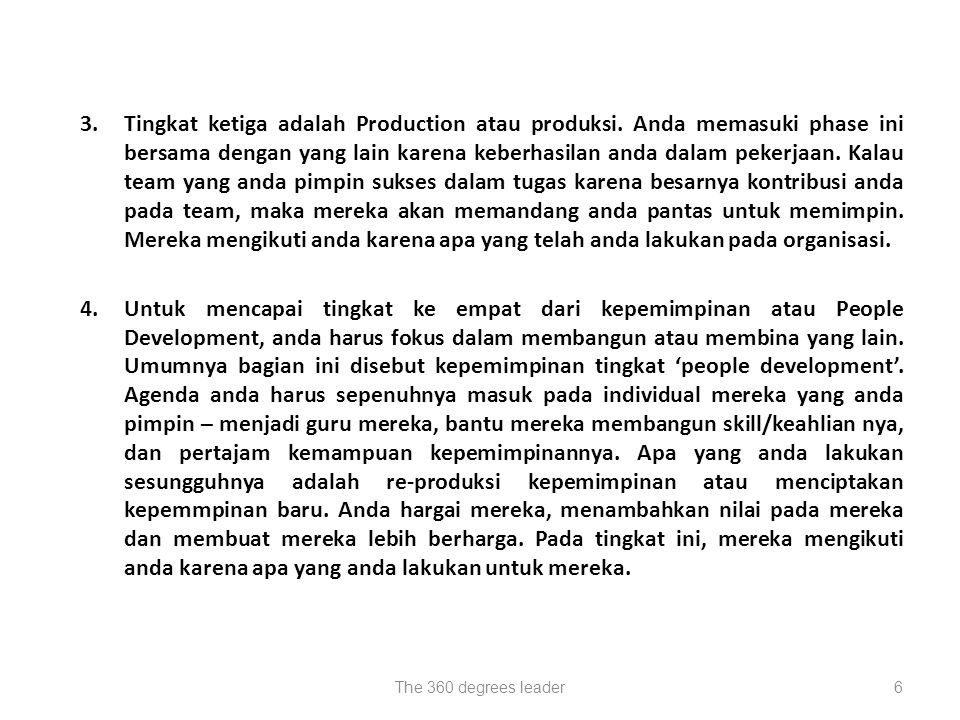 3.Tingkat ketiga adalah Production atau produksi.