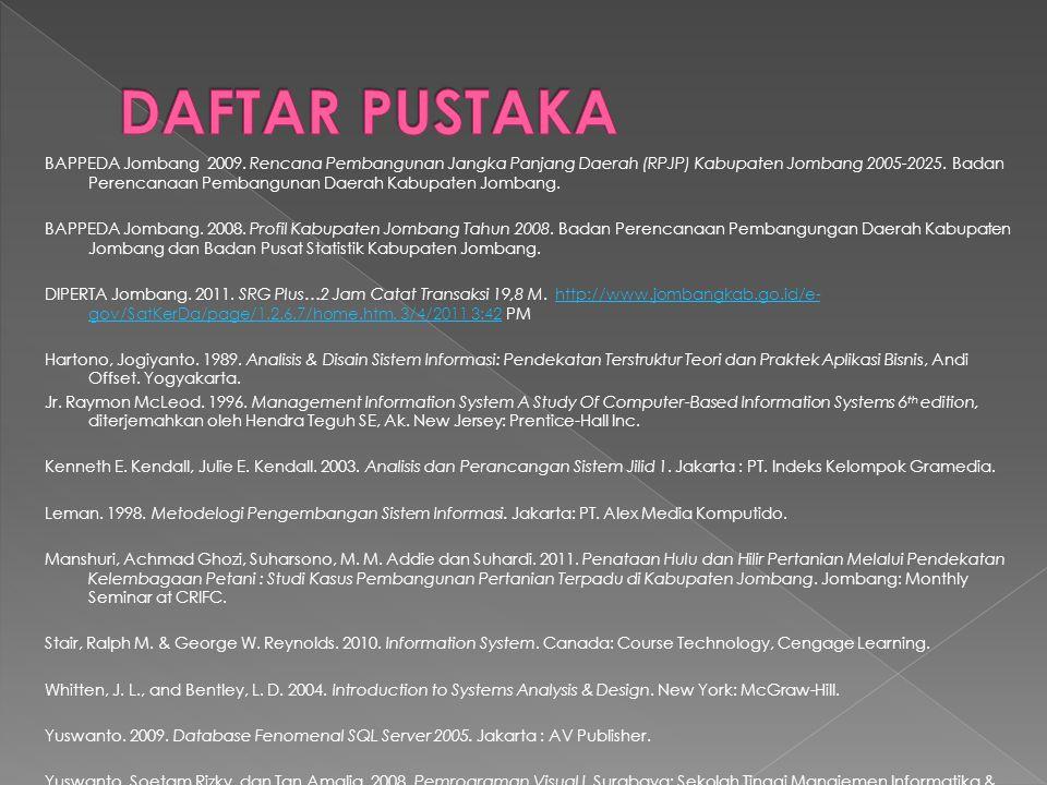 BAPPEDA Jombang 2009. Rencana Pembangunan Jangka Panjang Daerah (RPJP) Kabupaten Jombang 2005-2025. Badan Perencanaan Pembangunan Daerah Kabupaten Jom