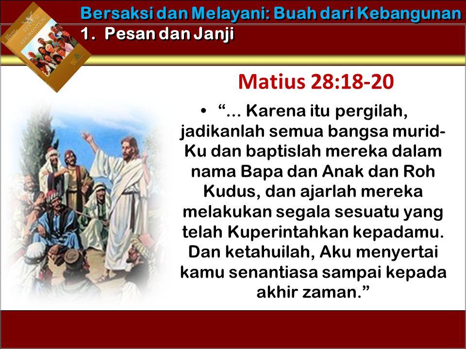 """•""""... Karena itu pergilah, jadikanlah semua bangsa murid- Ku dan baptislah mereka dalam nama Bapa dan Anak dan Roh Kudus, dan ajarlah mereka melakukan"""