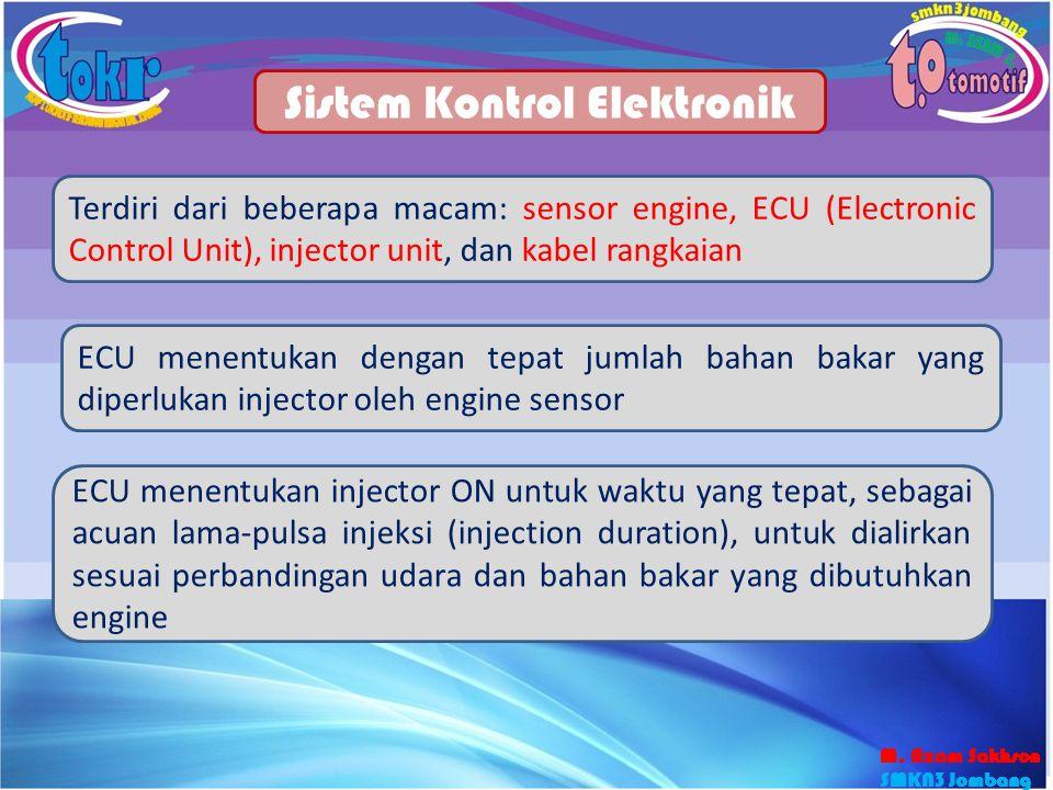 Sistem Kontrol Elektronik Terdiri dari beberapa macam: sensor engine, ECU (Electronic Control Unit), injector unit, dan kabel rangkaian ECU menentukan
