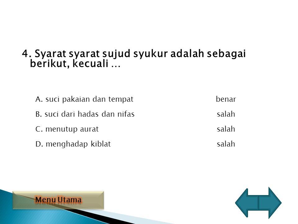 3.Sebab sebab sujud sahwi adalah sebagai berikut..