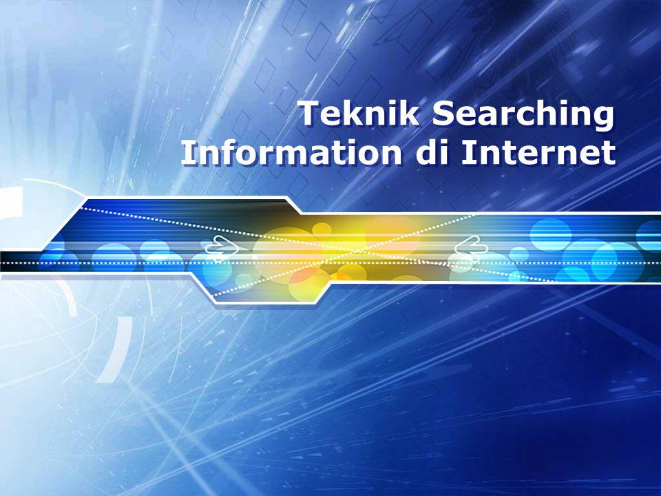 Teknik Searching Information di Internet
