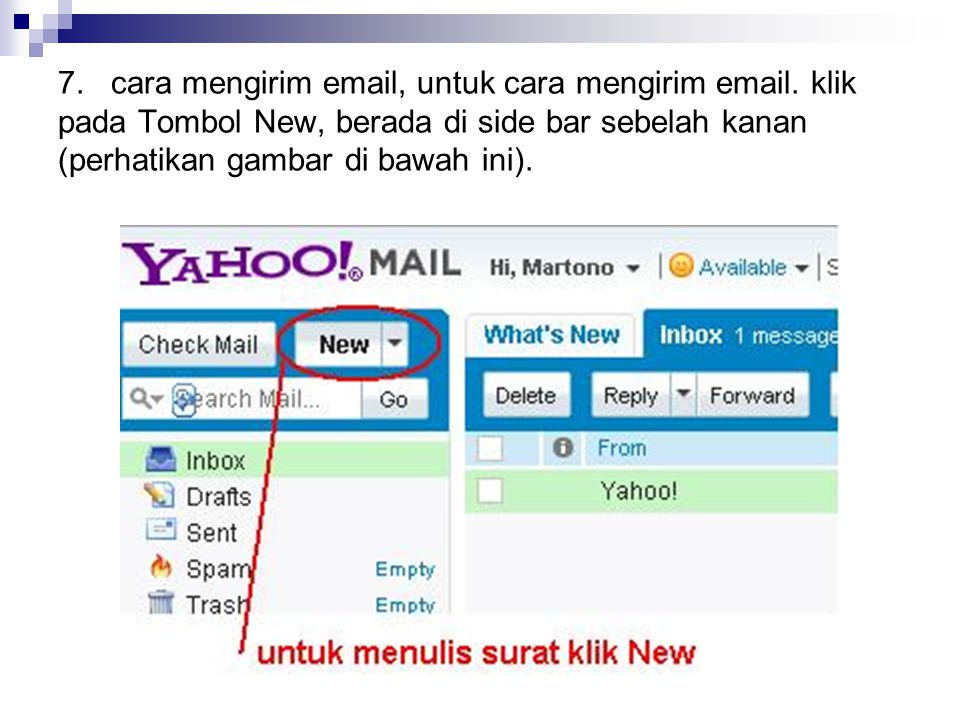 7. cara mengirim email, untuk cara mengirim email. klik pada Tombol New, berada di side bar sebelah kanan (perhatikan gambar di bawah ini).