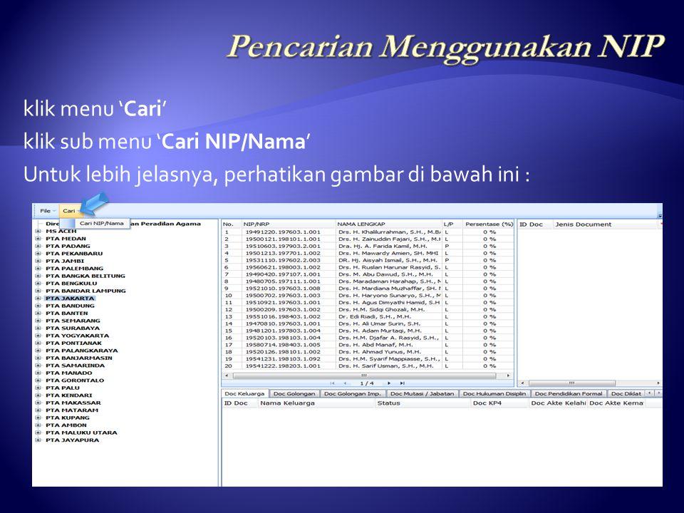 1.Pencarian Menggunakan NIP. 2. Pencarian Menggunakan Kata Kunci Nama Pegawai.