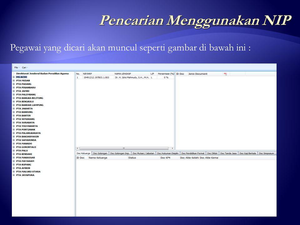 ketik NIP pegawai yang akan dicari, misal : 19491212.197803.1.003 klik 'Cari' Setelah muncul tampilan search engine seperti dibawah ini :