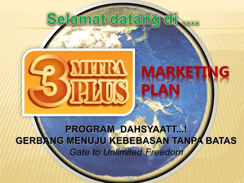 PROGRAM DAHSYAATT...! GERBANG MENUJU KEBEBASAN TANPA BATAS Gate to Unlimited Freedom