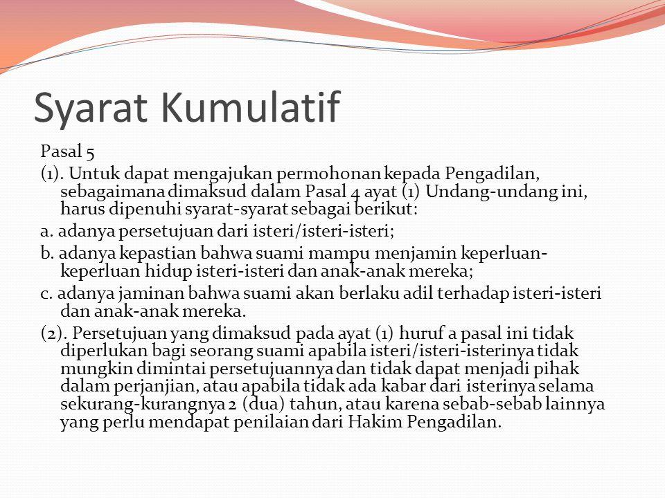 Syarat Kumulatif Pasal 5 (1).