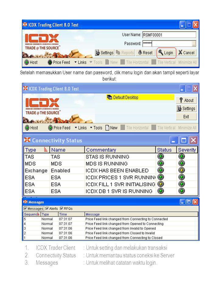 Dalam ICDX Trading Client, Client bisa menampilkan beberapa windows yang berfungsi untuk memudahkan dalam melihat / memantau transaksinya.