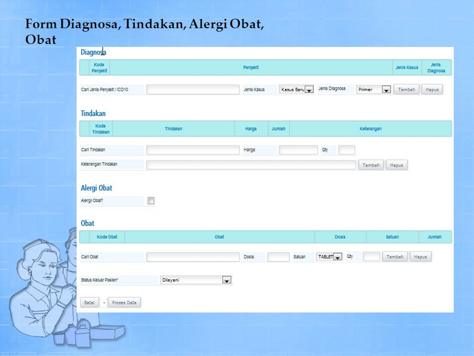Form Diagnosa, Tindakan, Alergi Obat, Obat