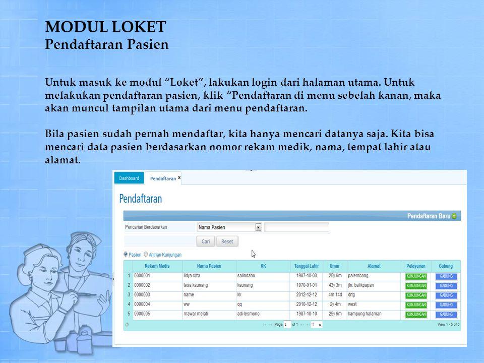 Untuk masuk ke modul Loket , lakukan login dari halaman utama.