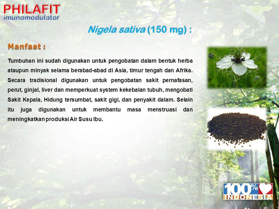 Nigela sativa (150 mg) : Manfaat : Tumbuhan ini sudah digunakan untuk pengobatan dalam bentuk herba ataupun minyak selama berabad-abad di Asia, timur tengah dan Afrika.