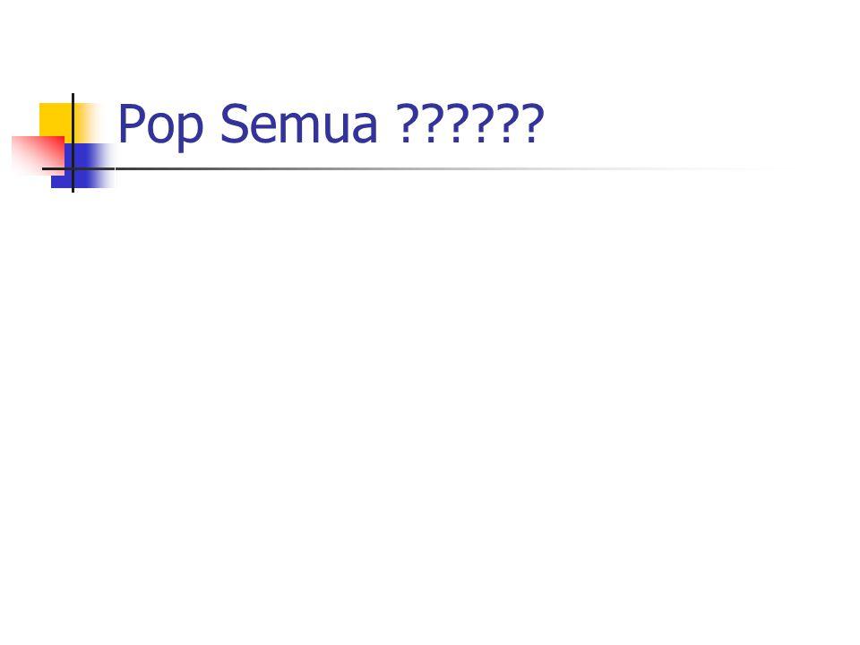 Pop Semua ?????? void popsemua(stack *t){ struct node *b; stack temp; int k; b=(*t); if (b==NULL) { printf(