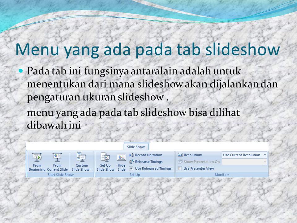 Menu yang ada pada tab review  Pada tab ini terdapat menu comment yang bisa digunakan untuk memberi komentar pada slide yang telah dibuat.