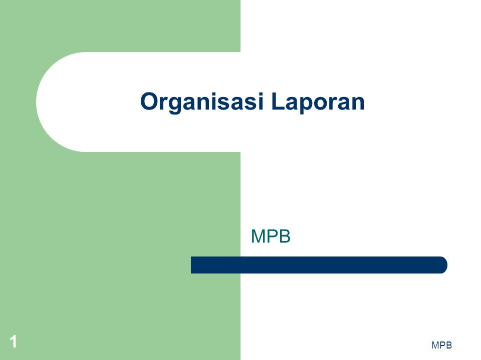 MPB 1 Organisasi Laporan MPB