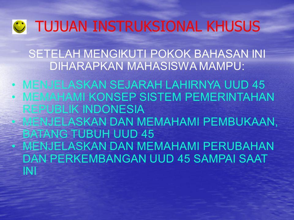 PRINSIP DASAR PEMERINTAHAN RI (1) Bagi bangsa Indonesia Pancasila sebagai landasan idiil memiliki arti sebagai pandangan hidup dan jiwa bangsa, kepribadian bangsa, tujuan dan cita-cita bangsa, cita-cita hukum bangsa dan negara, serta cita-cita moral bangsa Indonesia.