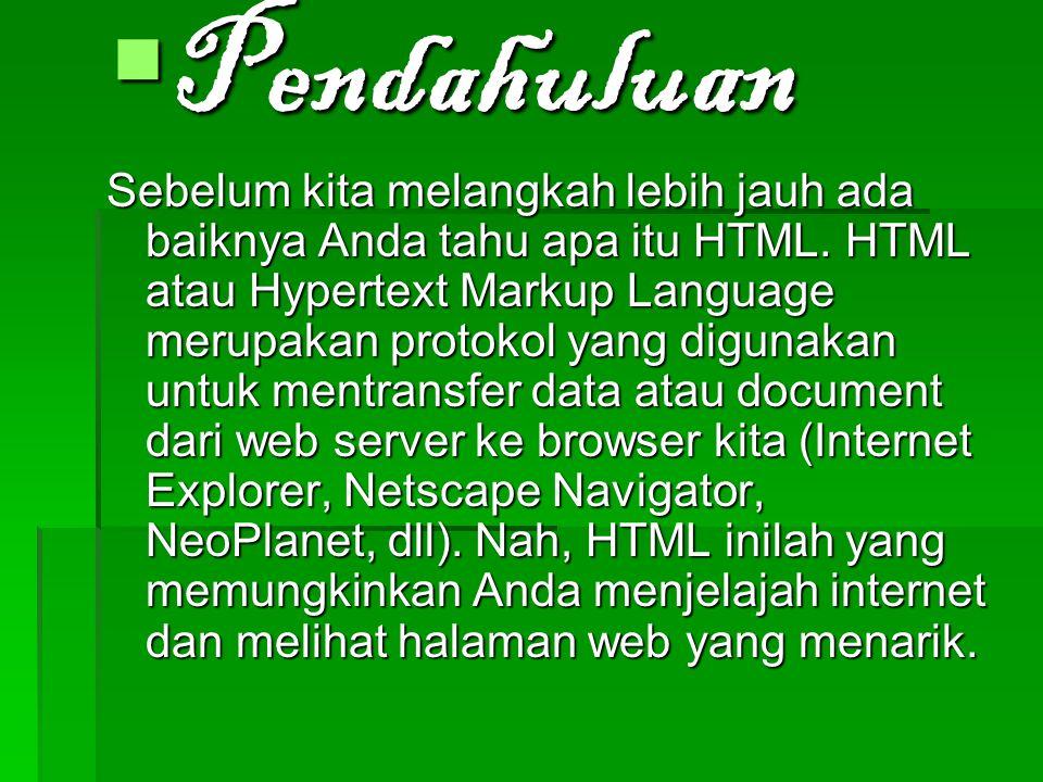 Web design Dalam web design terbagi dalam beberapa macam di antaranya yaitu: -HTML-tips&trik-dreamweasver