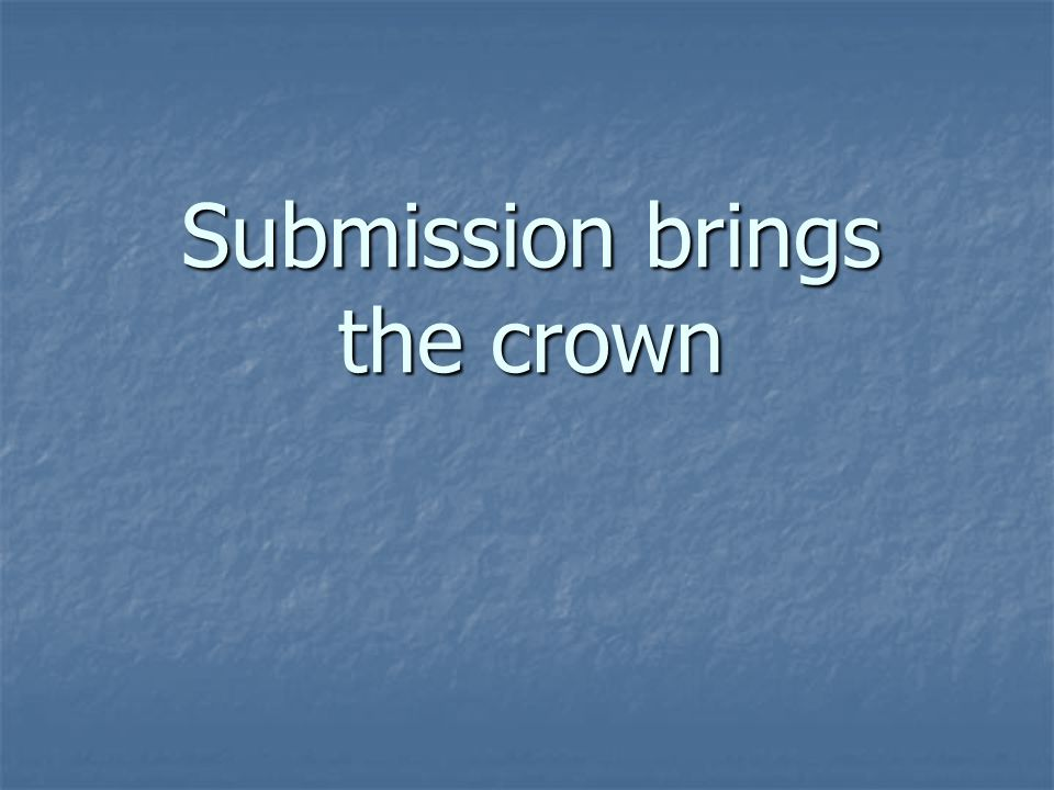 Submission brings the crown