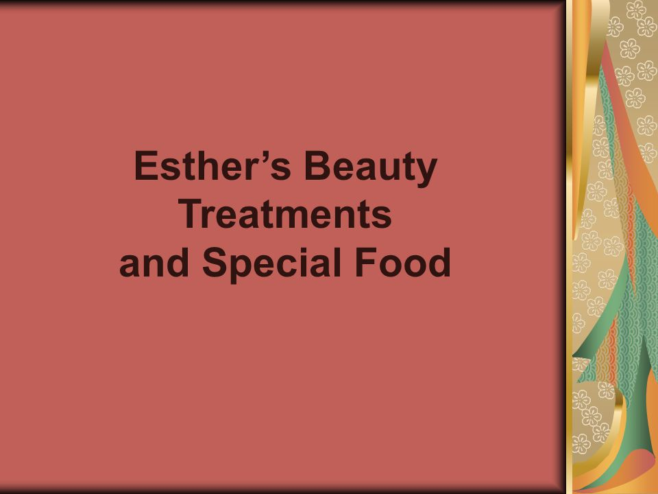 Esther's Beauty Treatments and Special Food