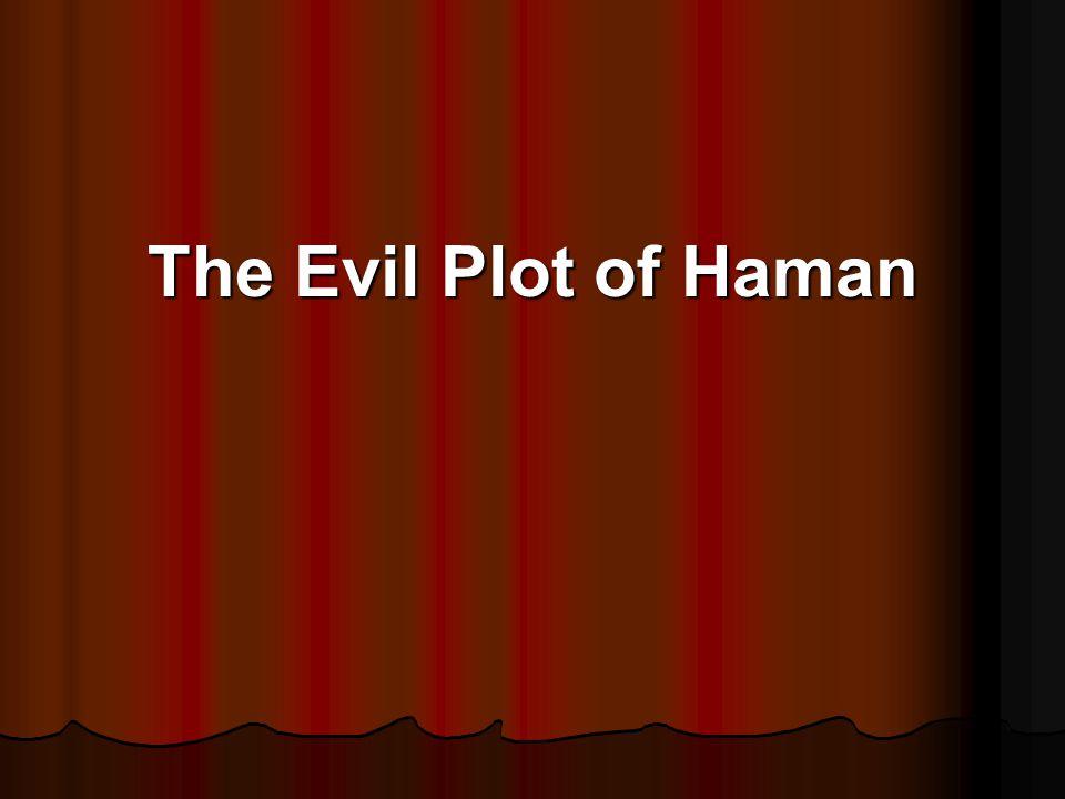 The Evil Plot of Haman