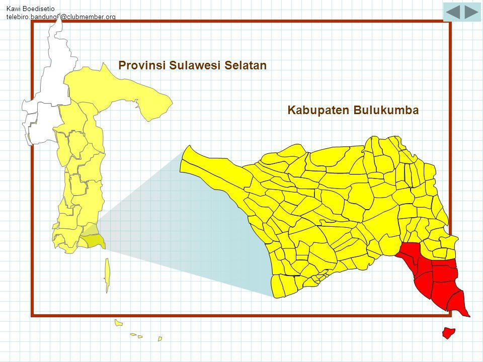 Kawi Boedisetio telebiro.bandung0@clubmember.org Provinsi Sulawesi Selatan Kabupaten Bulukumba
