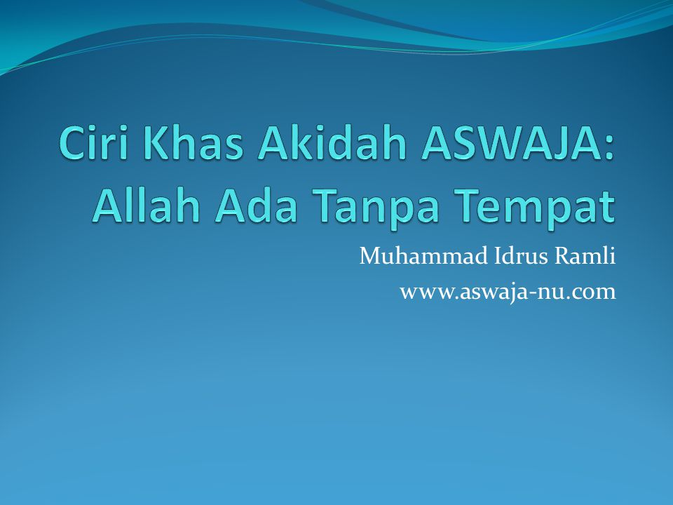 Muhammad Idrus Ramli www.aswaja-nu.com
