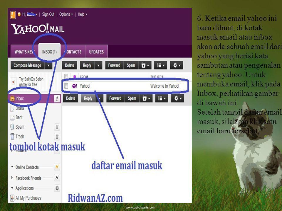6. Ketika email yahoo ini baru dibuat, di kotak masuk email atau inbox akan ada sebuah email dari yahoo yang berisi kata sambutan atau pengenalan tent
