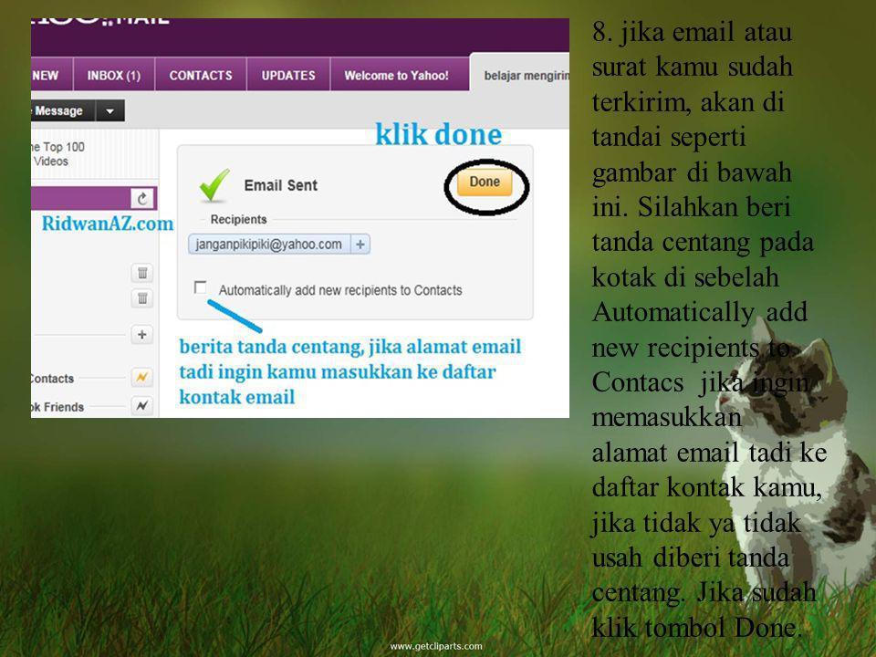 8. jika email atau surat kamu sudah terkirim, akan di tandai seperti gambar di bawah ini. Silahkan beri tanda centang pada kotak di sebelah Automatica