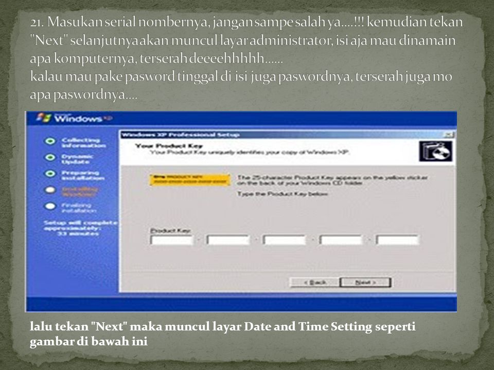 lalu tekan Next maka muncul layar Date and Time Setting seperti gambar di bawah ini